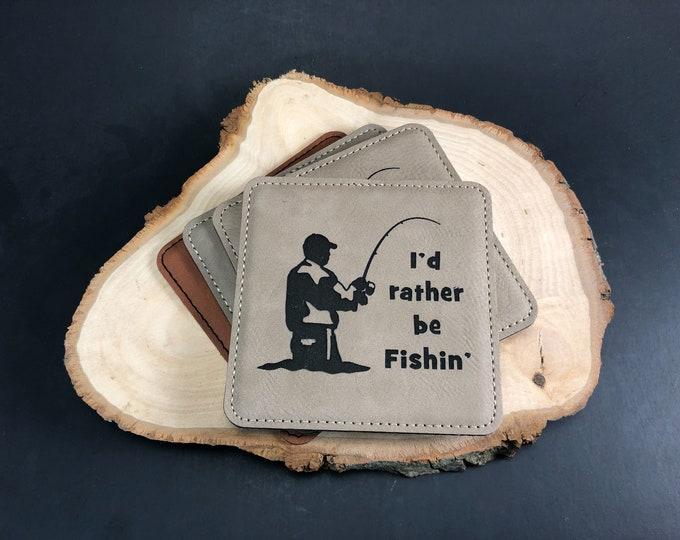 I'd rather be Fishin' - Leatherette Coaster -