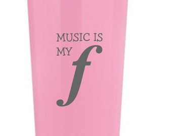 Music is my Forte - laser etched on a 22 oz insulated tumbler Music