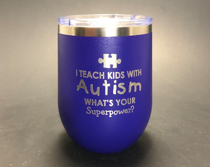 Autism Teacher Superpower - FREE SHIPPING  - 12 oz Polar Stemless Wine