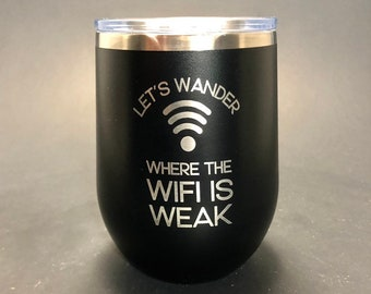 Where the Wifi is Weak - 12 oz Polar Stemless Wine