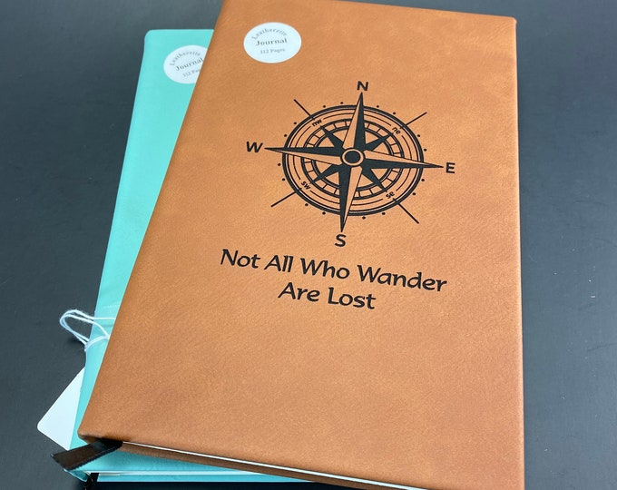 Leatherette Journal - Not All Who Wander Are Lost