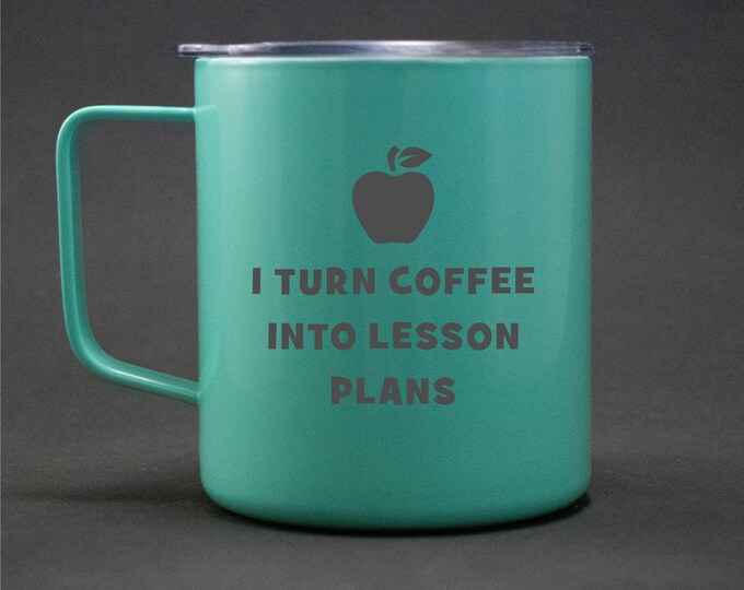 Teacher Gift - I Turn Coffee into Lesson Plans - 14 oz Stainless Steel Handled Mug