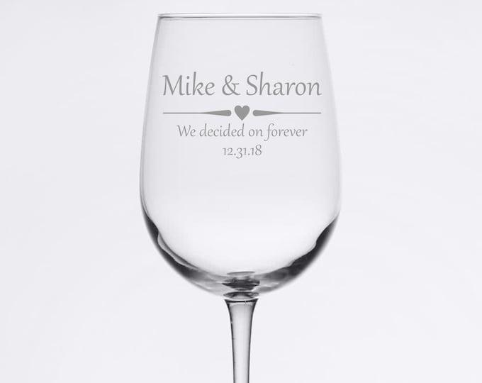 Custom Wedding Glasses - We decided on forever - Set of 2 Etched 18.5 oz Stemmed Wine Glass