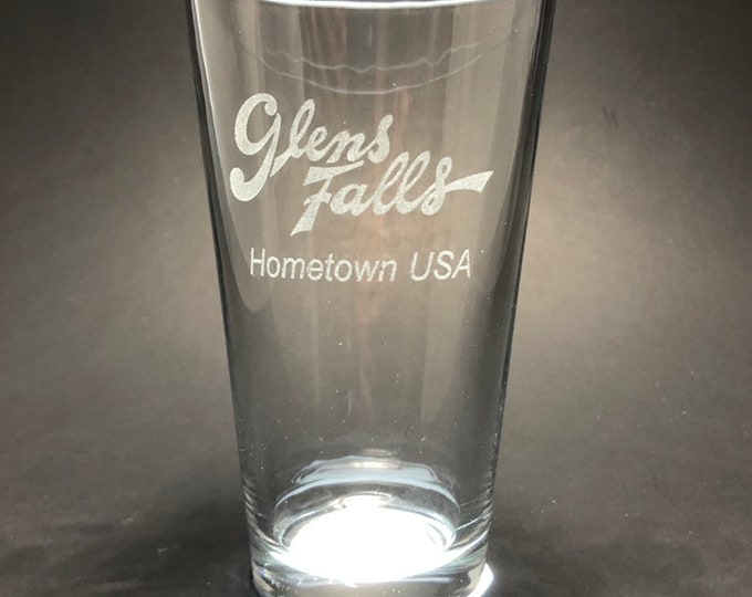 Glens Falls Home town USA - Etched Pint Glass - Glens Falls