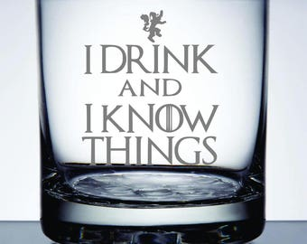 Set of 2 - I Drink and I Know Things - Etched 10.25 oz Rocks Glass - Game of Thrones