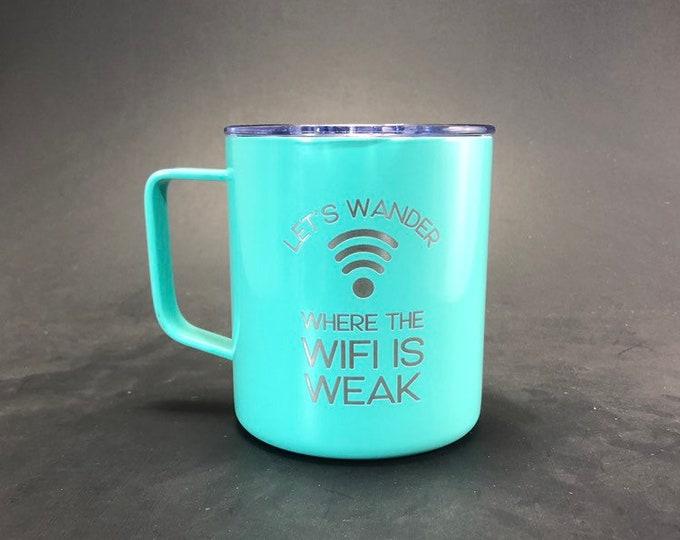 Wander where the Wifi is weak - 14 oz Stainless Steel Handled Mug