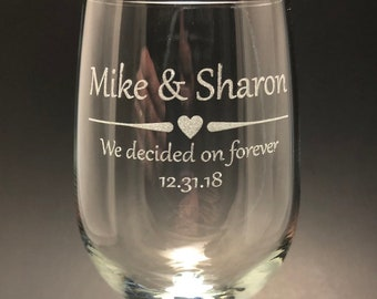 We decided on forever - Set of 2 Etched 18.5 oz Stemmed Wine Glass