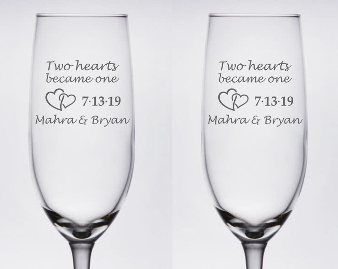 Custom Wedding Set of 2 - Two Hearts Became One - Etched 8 oz Champagne Flutes