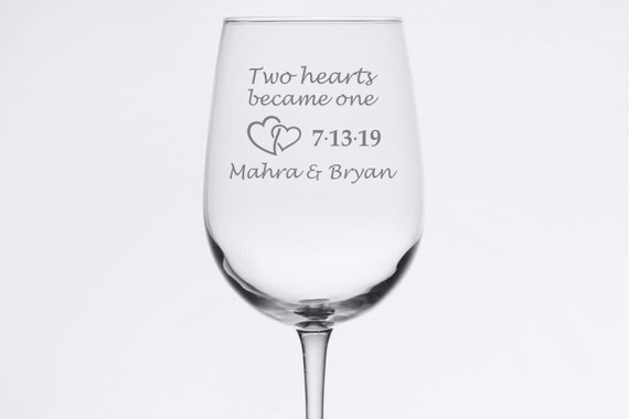 Custom Wedding Set - Two Hearts Became One - Etched 18.5 oz Stemmed Wine Glass