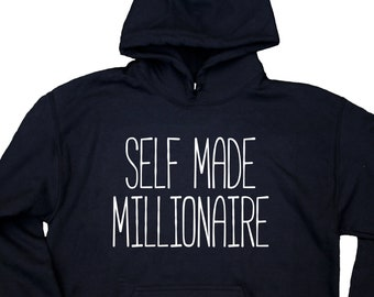 60b5d5f66 Self Made Millionaire Sweatshirt Entrepreneur Girl Boss Clothing Statement  Hoodie