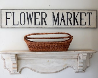 FLOWER MARKET SIGN farmhouse signs,vintage style signs, hand painted signs, distressed signs