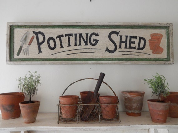 Ordinaire POTTING SHED SIGN  Farmhouse Signs,vintage Style Signs, Hand Painted Signs,  Distressed Signs, Garden Signs, Handmade Signs, Wooden Signs