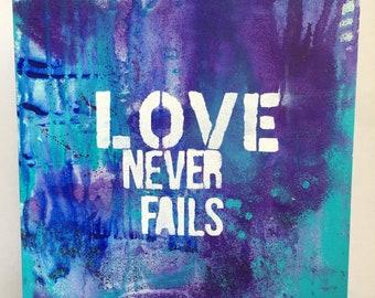 Love Never Fails 12x12 Acrylic Painting, Christian Painting, Home Decor