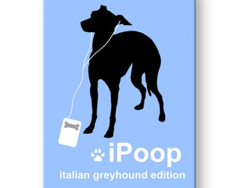 Italian Greyhound iPoop Fridge Magnet