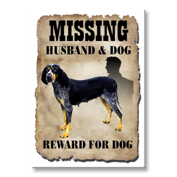 Bluetick Coonhound Husband Missing Reward Fridge Magnet No 2
