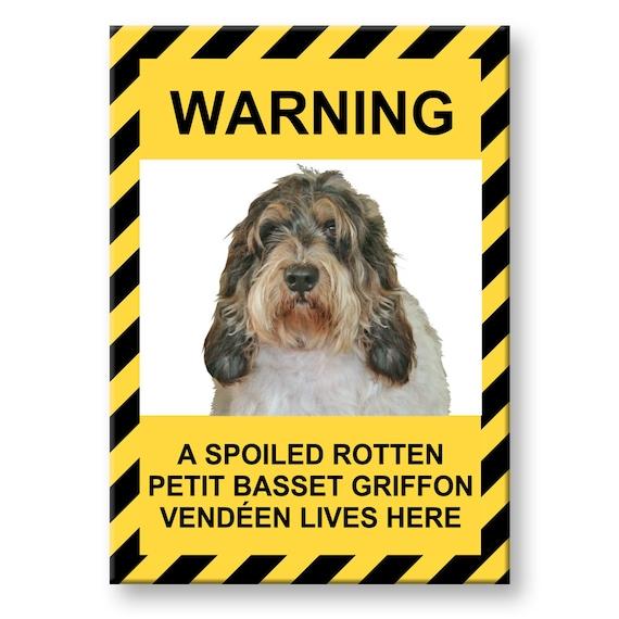 Petit Basset Griffon Vandeen Spoiled Rotten Fridge Magnet