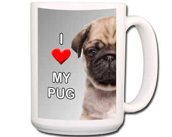 Pug I Love My Pug Large 15 oz Coffee Mug