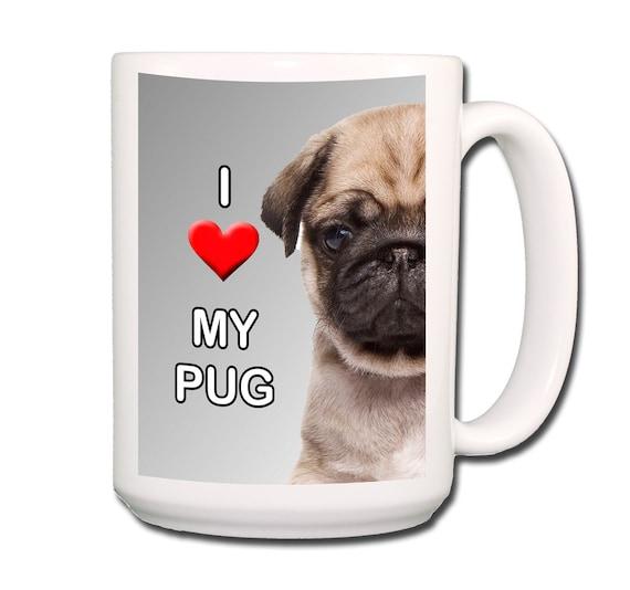 Pug I Love My Pug Large 15 oz Coffee Mug