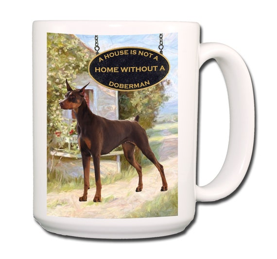 Doberman Pinscher a House is Not a Home Extra Large 15 oz Coffee Mug No 2 Red