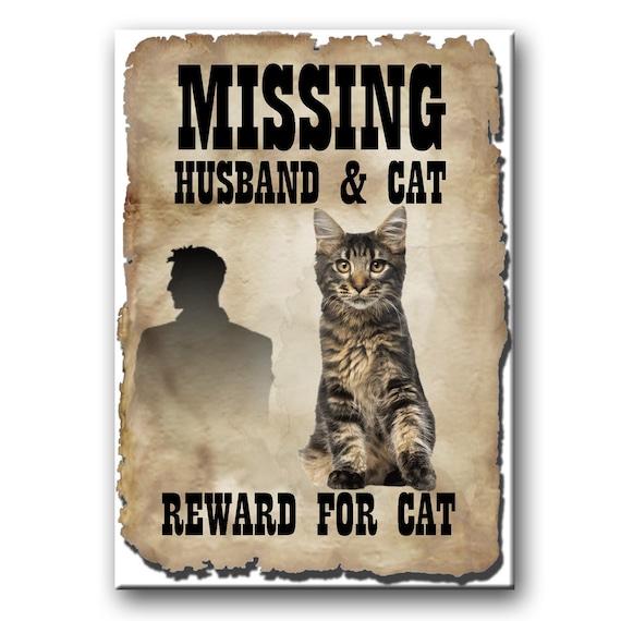 Maine Coon Cat Husband Missing Reward Fridge Magnet No 3