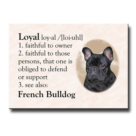 French Bulldog Dictionary Loyal Fridge Magnet No 2
