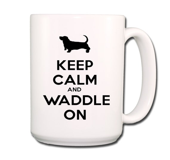 Basset Hound Keep Calm and Waddle On Large 15 oz Ceramic Coffee Mug