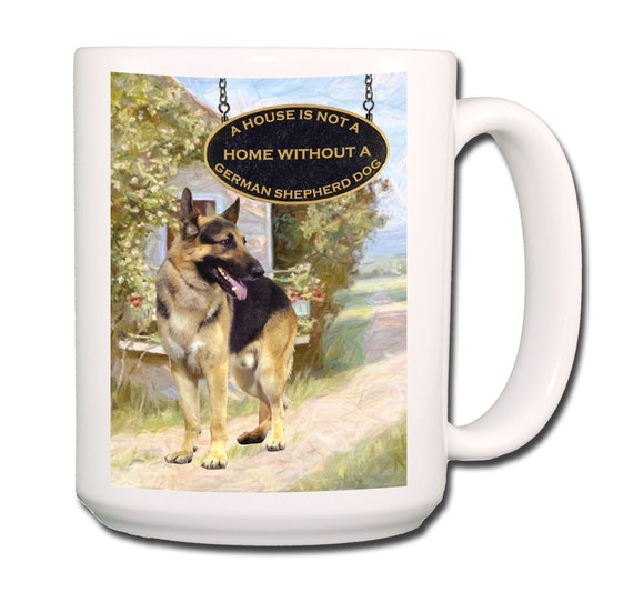 German Shepherd Dog a House is Not a Home Extra Large 15 oz Coffee Mug