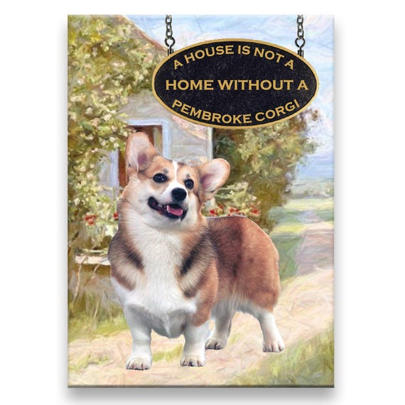 PEMBROKE WELSH CORGI Stubborn Tricks FRIDGE MAGNET