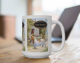 Basset Hound a House is Not a Home Extra Large 15oz Coffee Mug