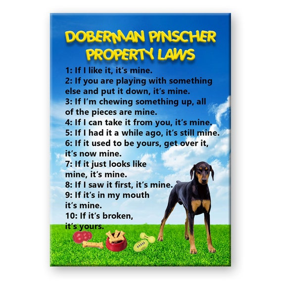 Doberman Pinscher Property Laws Fridge Magnet No 3