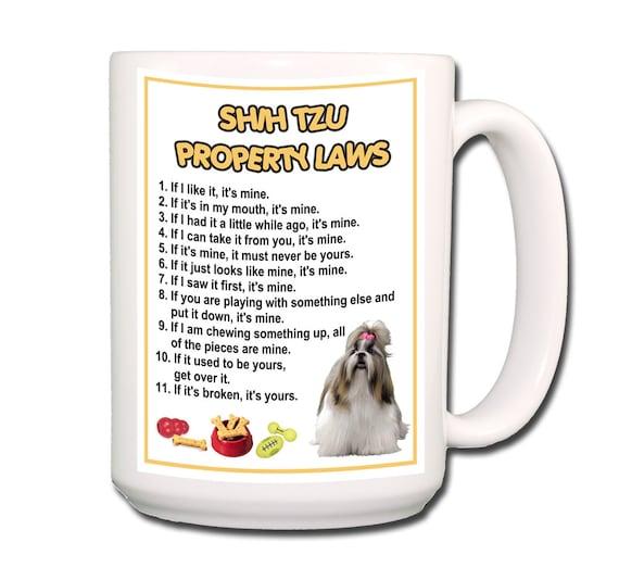 Shih Tzu Property Laws Large 15 oz Coffee Mug