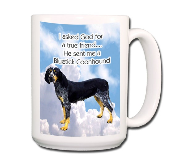 Bluetick Coonhound True Friend Extra Large 15 oz Coffee Mug