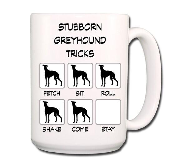 Greyhound Stubborn Tricks Large 15 oz Coffee Mug