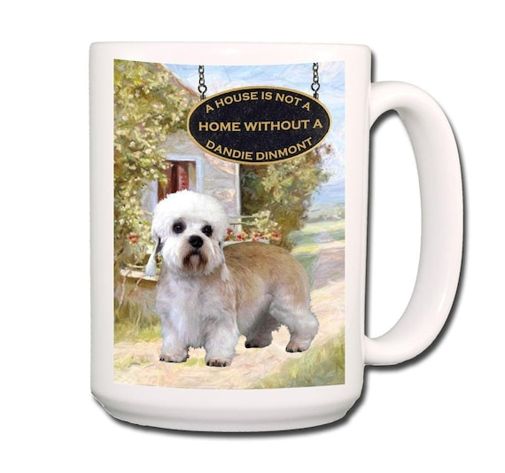 Dandie Dinmont a House is Not a Home Large 15 oz Coffee Mug