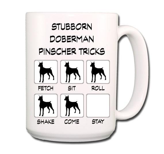 Doberman Pinscher Stubborn Tricks Large 15 oz Coffee Mug
