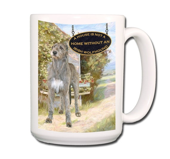 Irish Wolfhound a House is Not a Home Large 15 oz Coffee Mug
