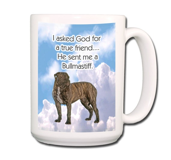 Bullmastiff True Friend Extra Large 15 oz Coffee Mug No 2