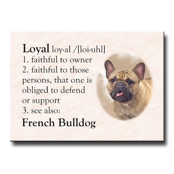 French Bulldog Dictionary Loyal Fridge Magnet No 3