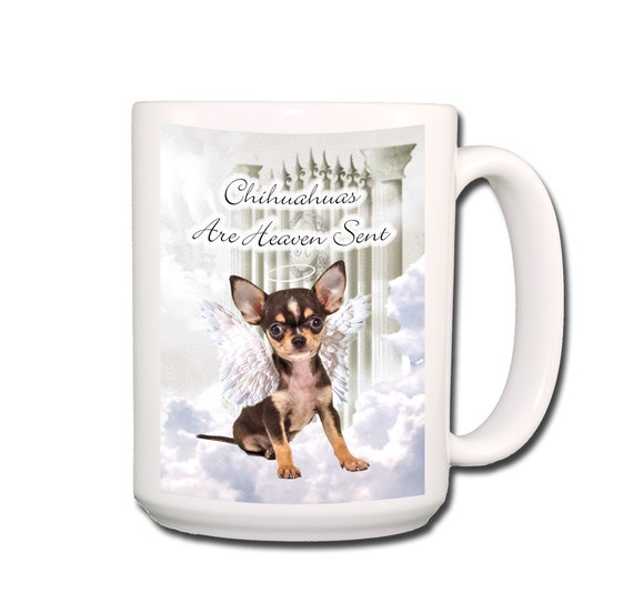 Chihuahua Heaven Sent Large 15 oz Coffee Mug