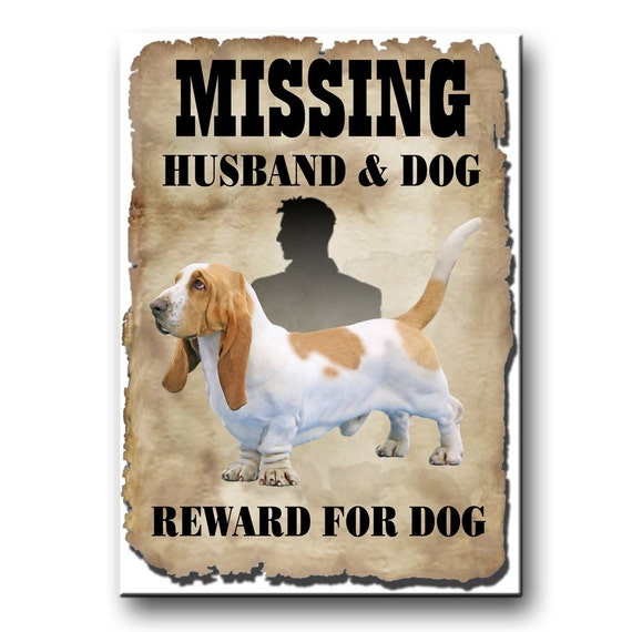 Basset Hound Husband Missing Reward Fridge Magnet No 1