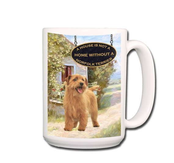 Norfolk Terrier a House is Not a Home Large 15 oz Coffee Mug