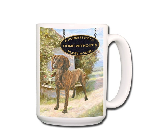 Plott Hound a House is Not a Home Large 15 oz Coffee Mug