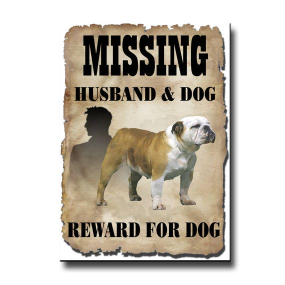 English Bulldog Husband Missing Reward Fridge Magnet No 2