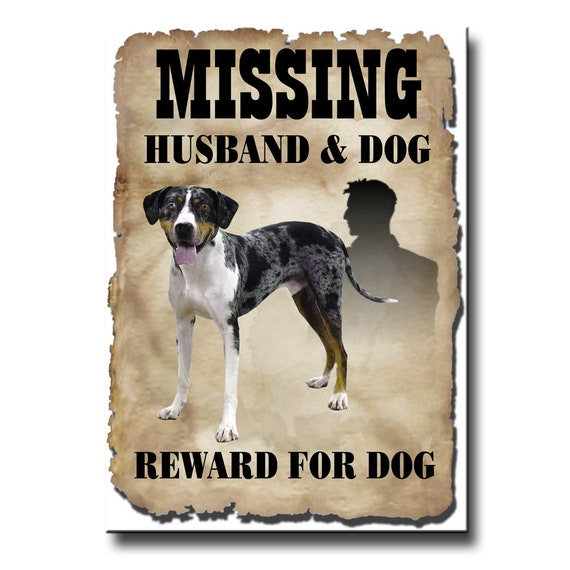 Catahoula Leopard Dog Husband Missing Reward Fridge Magnet
