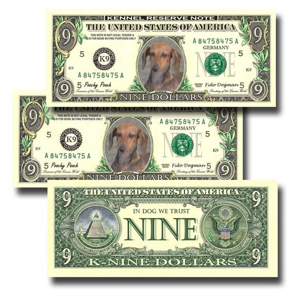Dachshund Pack Of 3 Novelty Nine Dollar Bills #1