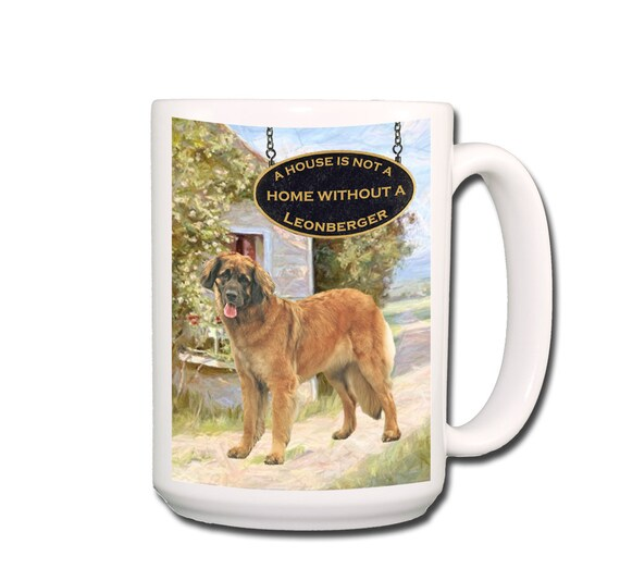 Leonberger a House is Not a Home Extra Large 15 oz Coffee Mug