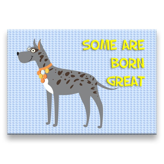 Great Dane Born Great Fridge Magnet No 1