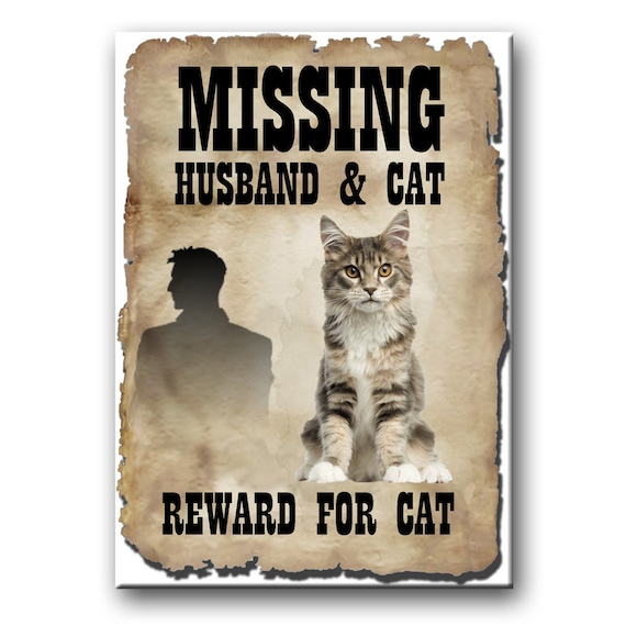 Maine Coon Cat Husband Missing Reward Fridge Magnet No 4