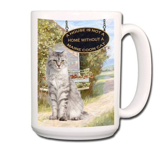 Maine Coon Cat a House is Not a Home Large 15 oz Coffee Mug No 1