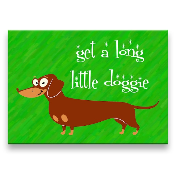 Dachshund Get a Long Little Doggie Fridge Magnet No 1